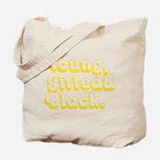 Young, Gifted & Black. Tote Bag