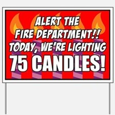 75 Candles Fire Department Yard Sign