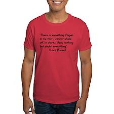 Lord Byron Pagan Quote T-Shirt