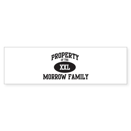Property of Morrow Family Bumper Sticker