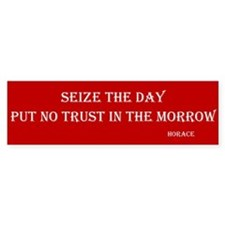 Seize The Day Bumper Bumper Sticker