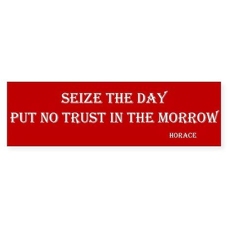 Seize The Day Bumper Sticker