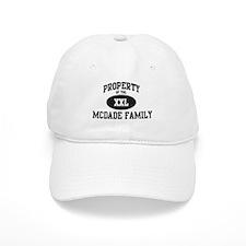 Property of Mcdade Family Baseball Cap