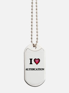 I Love Altercation Dog Tags