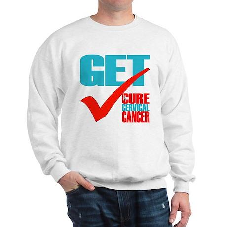 Get Checked -- Cervical Cancer Awareness Sweatshir