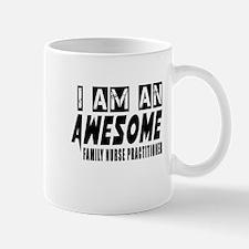 I Am Family Nurse Practitioner Mug