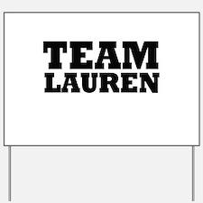 Team LC / Team Lauren Yard Sign