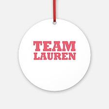 Team LC / Team Lauren Ornament (Round)