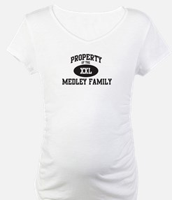 Property of Medley Family Shirt