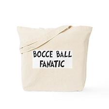 Bocce Ball fanatic Tote Bag
