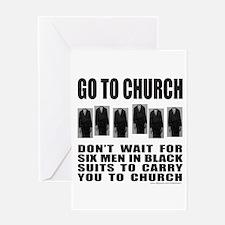 GO TO CHURCH Greeting Card