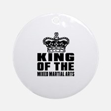 King Of The Mixed Martial Arts Round Ornament