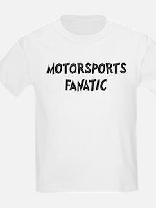 Motorsports fanatic T-Shirt