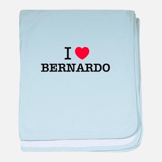 I Love BERNARDO baby blanket
