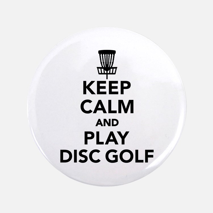 Keep calm and play Disc golf Button