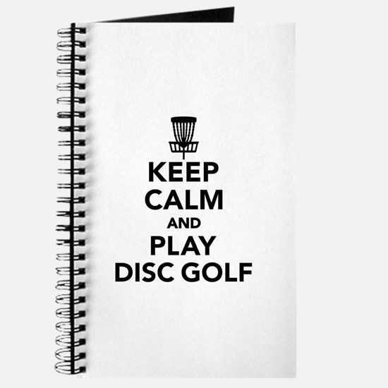 Keep calm and play Disc golf Journal