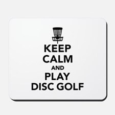 Keep calm and play Disc golf Mousepad