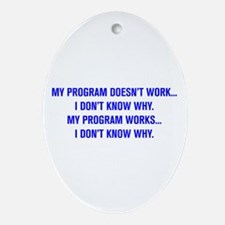 MY PROGRAM DOESN'T WORK I DON'T KNOW WHY Oval Orna
