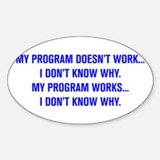 MY PROGRAM DOESN'T WORK I DON'T KNOW WHY Decal
