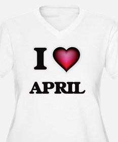 I Love April Plus Size T-Shirt