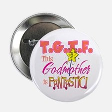 "Fantastic Godmother 2.25"" Button"