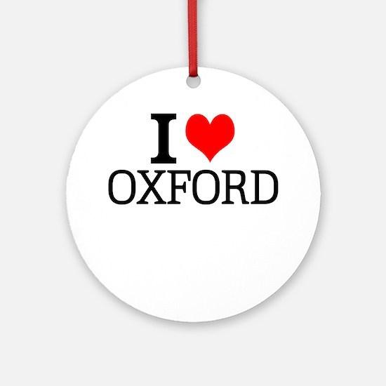 I Love Oxford Round Ornament