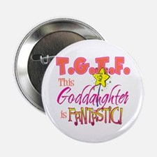 "Fantastic Goddaughter 2.25"" Button"