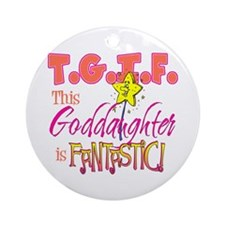 Fantastic Goddaughter Ornament (Round)