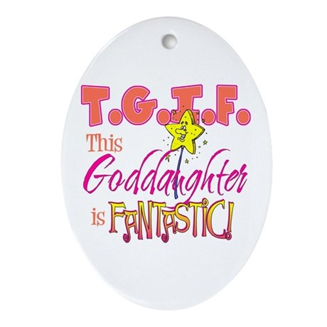 Fantastic Goddaughter Oval Ornament