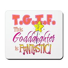 Fantastic Goddaughter Mousepad
