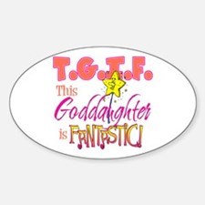 Fantastic Goddaughter Oval Decal