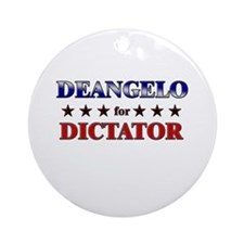 DEANGELO for dictator Ornament (Round)