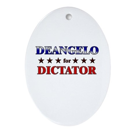 DEANGELO for dictator Oval Ornament