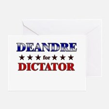 DEANDRE for dictator Greeting Card
