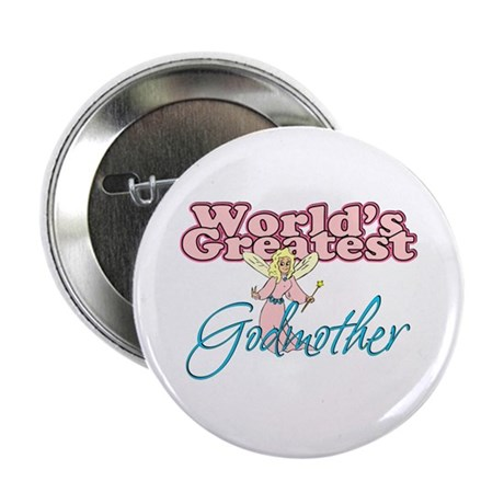 """World's Greatest Godmother 2.25"""" Button"""