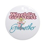 World's Greatest Godmother Ornament (Round)
