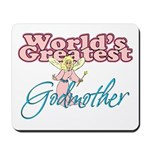 World's Greatest Godmother Mousepad