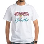 World's Greatest Godmother White T-Shirt
