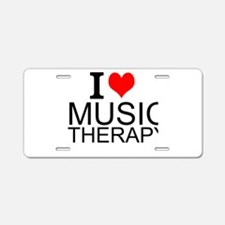 I Love Music Therapy Aluminum License Plate