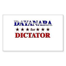 DAYANARA for dictator Rectangle Decal