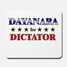 DAYANARA for dictator Mousepad