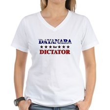 DAYANARA for dictator Shirt