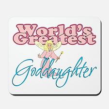World's Greatest Goddaughter Mousepad