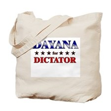 DAYANA for dictator Tote Bag