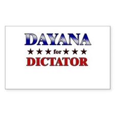 DAYANA for dictator Rectangle Decal
