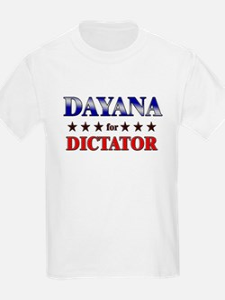 DAYANA for dictator T-Shirt