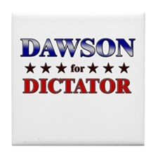 DAWSON for dictator Tile Coaster