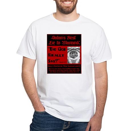 Satans First Lie White T-Shirt