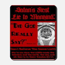 Satans First Lie Mousepad