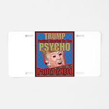 Psycho Trump Aluminum License Plate